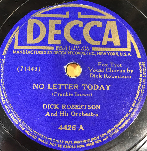 Dick Robertson And His Orchestra ‎– No Letter Today / I Walk Alone