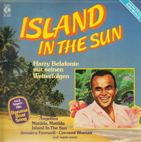 Harry Belafonte ‎– Island In The Sun - Harry Belafonte Mit Seinen Welterfolgen