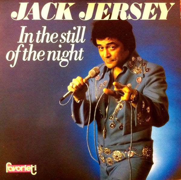 Jack Jersey ‎– In The Still Of The Night