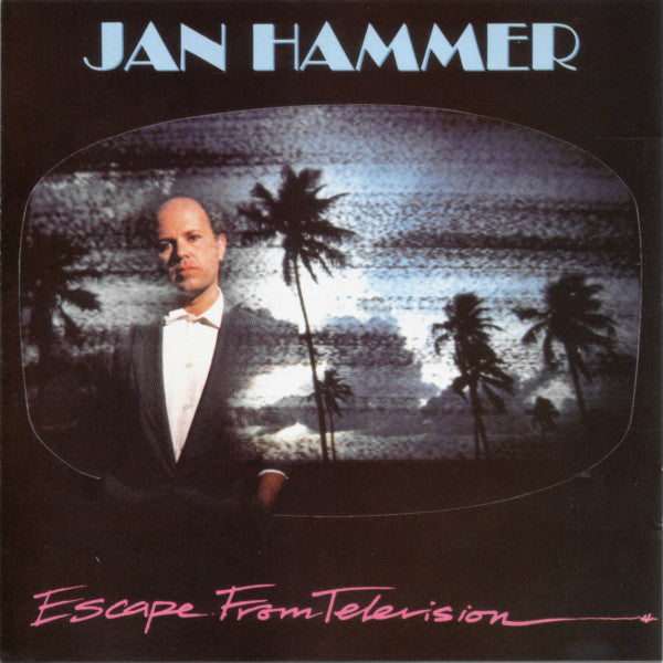 Jan Hammer ‎– Escape From Television