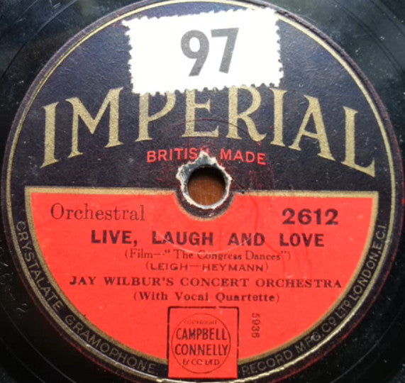 Jay Wilbur's Concert Orchestra* ‎– Live, Laugh And Love / Just Once For All Time