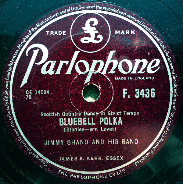 Jimmy Shand And His Band ‎– Bluebell Polka / The Veleta