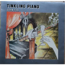 John Fox (2) ‎– Tinkling Piano