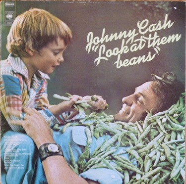 Johnny Cash ‎– Look At Them Beans