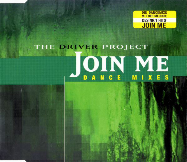 The Driver Project ‎– Join Me (Dance Mixes)