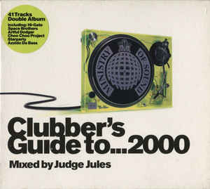 Judge Jules ‎– Clubber's Guide To... 2000