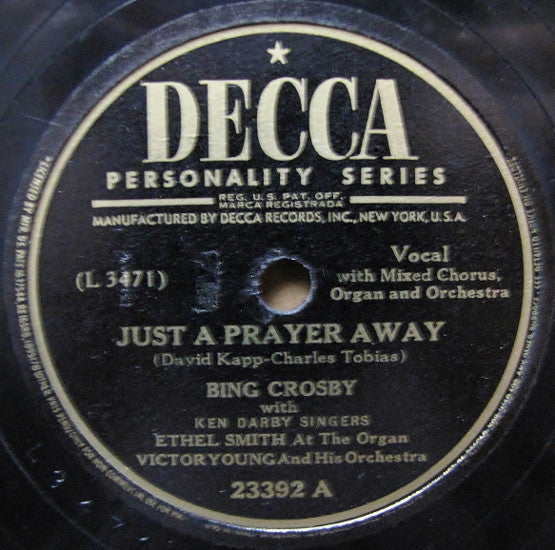 Bing Crosby With Ken Darby Singers*, Victor Young And His Orchestra ‎– Just A Prayer Away / My Mother's Waltz