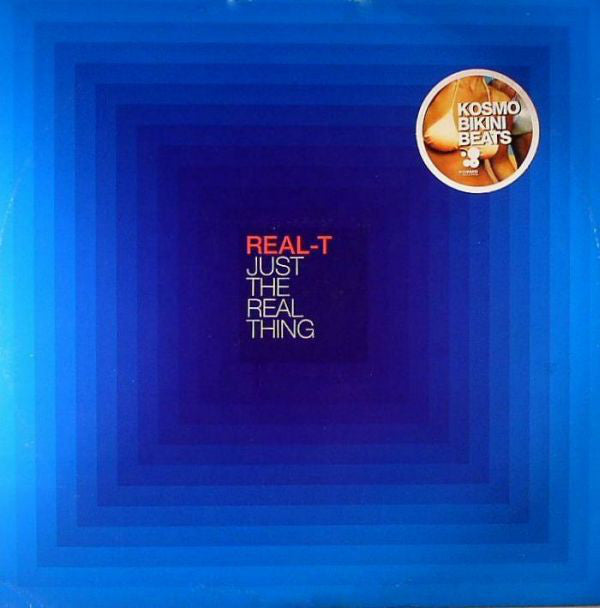 Real-T ‎– Just The Real Thing