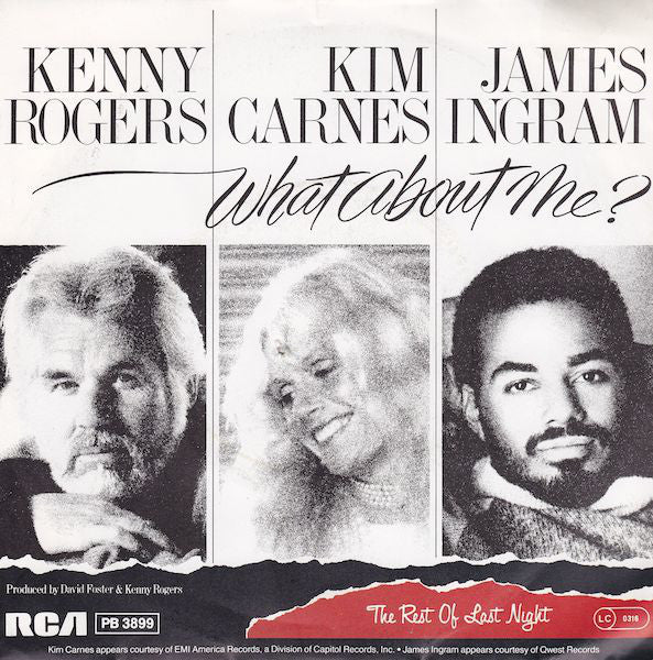Kenny Rogers / Kim Carnes / James Ingram ‎– What About Me?