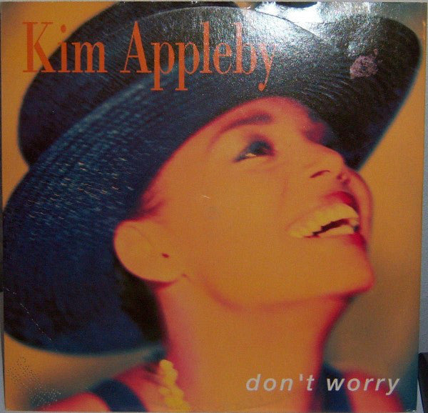 Kim Appleby ‎– Don't Worry