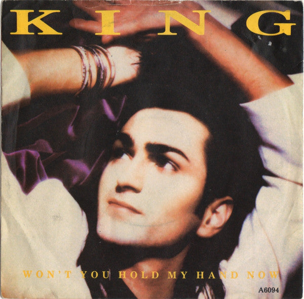 King ‎– Won't You Hold My Hand Now