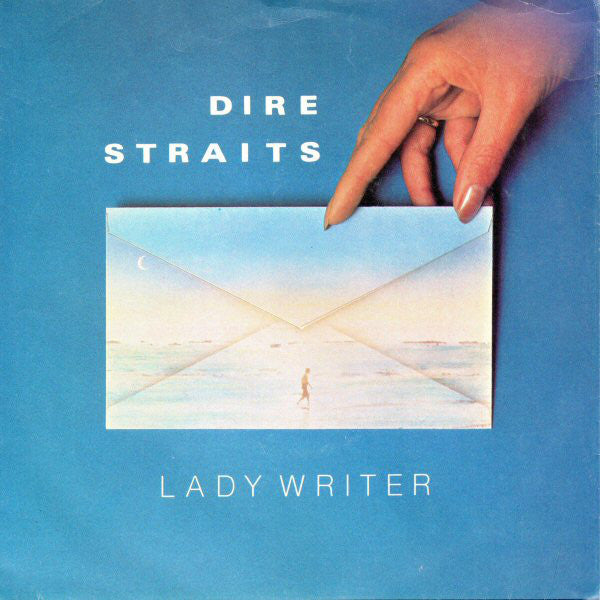 Dire Straits ‎– Lady Writer