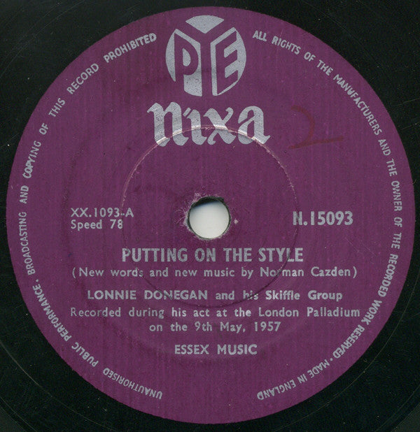 Lonnie Donegan And His Skiffle Group* ‎– Putting On The Style / Gamblin' Man