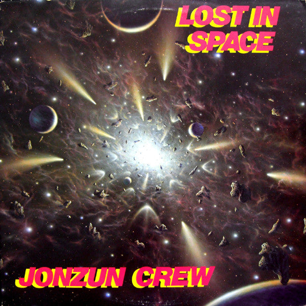 Jonzun Crew* ‎– Lost In Space
