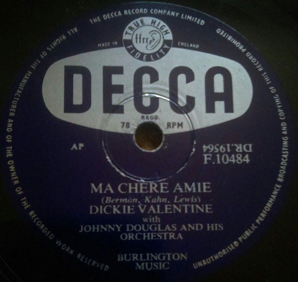 Dickie Valentine With Johnny Douglas And His Orchestra ‎– Ma Chere Amie / Lucky Waltz