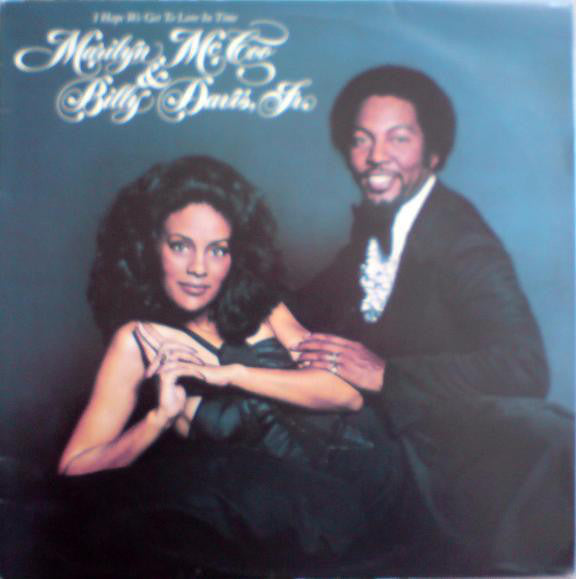 Marilyn McCoo & Billy Davis Jr. ‎– I Hope We Get To Love In Time