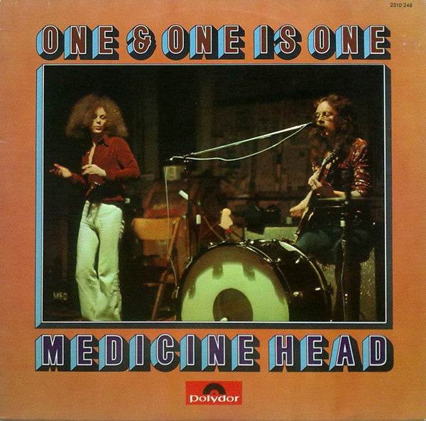 Medicine Head (2) ‎– One & One Is One