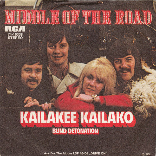 Middle Of The Road ‎– Kailakee Kailako