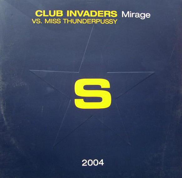 Club Invaders vs. Miss Thunderpussy ‎– Mirage