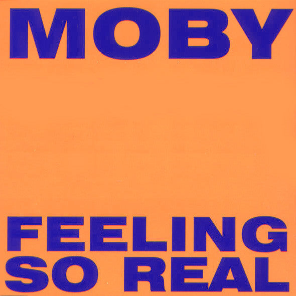 Moby ‎– Feeling So Real