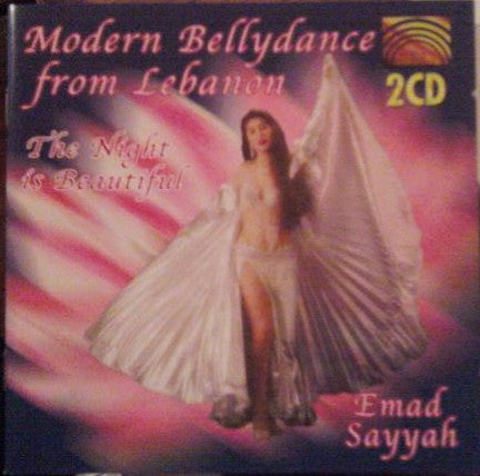 Emad Sayyah ‎– Modern Bellydance From Lebanon (The Night Is Beautiful)