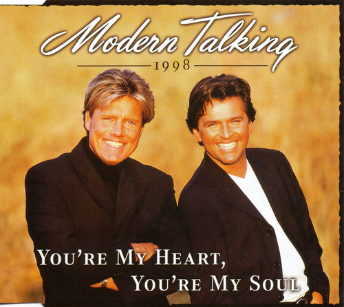 Modern Talking ‎– You're My Heart, You're My Soul 1998