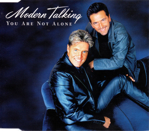 Modern Talking ‎– You Are Not Alone