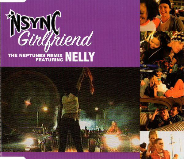 *NSYNC Featuring Nelly ‎– Girlfriend (The Neptunes Remix)