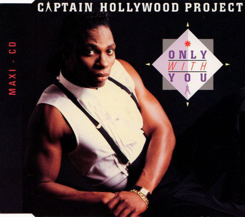 Captain Hollywood Project ‎– Only With You