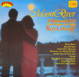 Orchestra And Chorus Ray Conniff* ‎– Moon River (20 Romantic Hits)