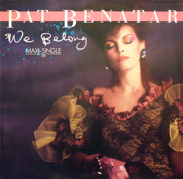 Pat Benatar ‎– We Belong