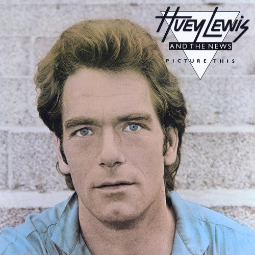 Huey Lewis And The News* ‎– Picture This