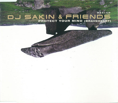 DJ Sakin & Friends ‎– Protect Your Mind (Braveheart)