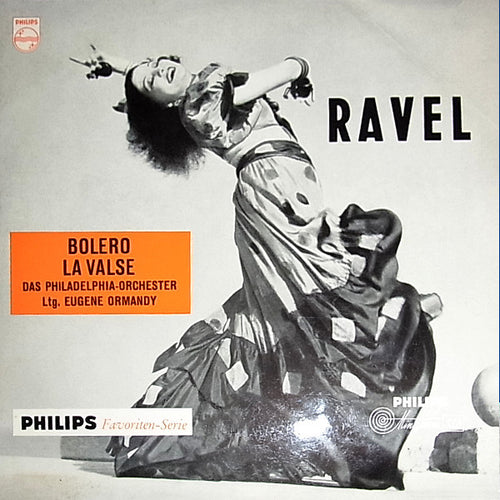 Ravel* - The Philadelphia Orchestra / Eugene Ormandy ‎– Bolero