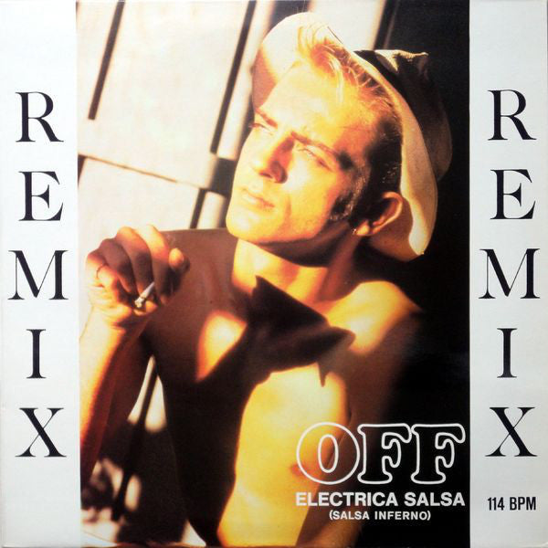 Off ‎– Electrica Salsa (Salsa Inferno) (Remix)