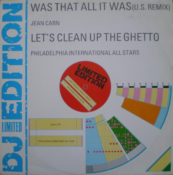 Jean Carn / Philadelphia International All Stars ‎– Was That All It Was / Let's Clean Up The Ghetto