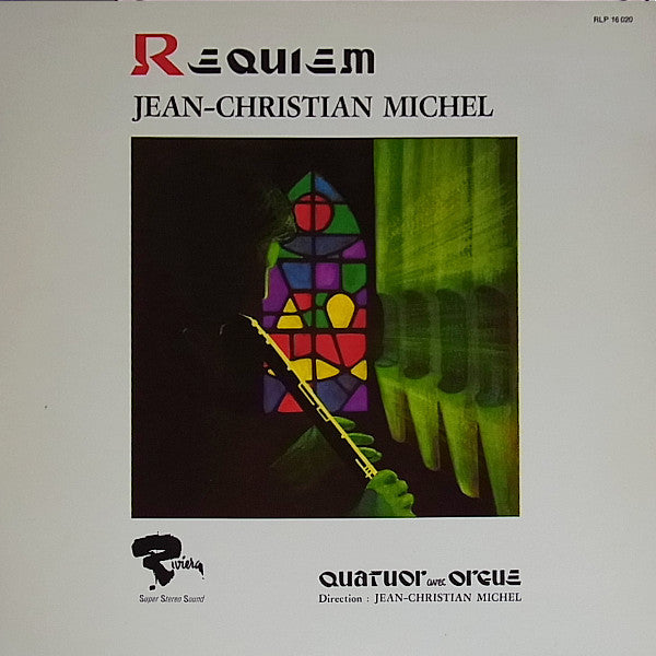 Jean-Christian Michel, Quatuor Avec Orgue ‎– Requiem