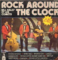 Bill Haley & The Comets* ‎– Rock Around The Clock - Le Roi Du Rock