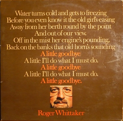 Roger Whittaker ‎– A Little Goodbye