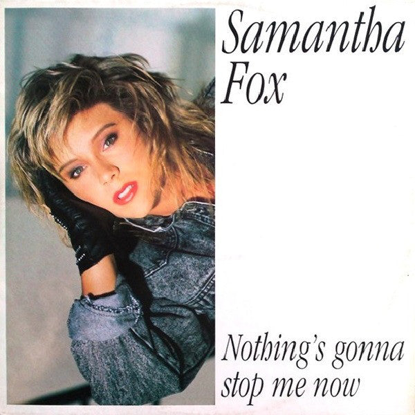Samantha Fox ‎– Nothing's Gonna Stop Me Now