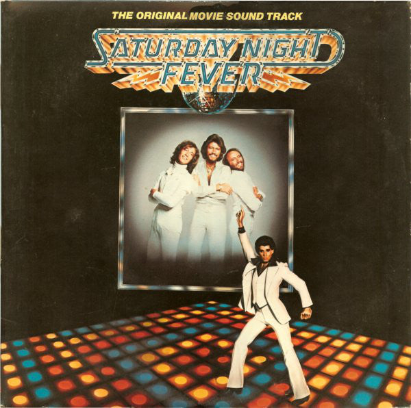Various ‎– Saturday Night Fever (The Original Movie Sound Track)