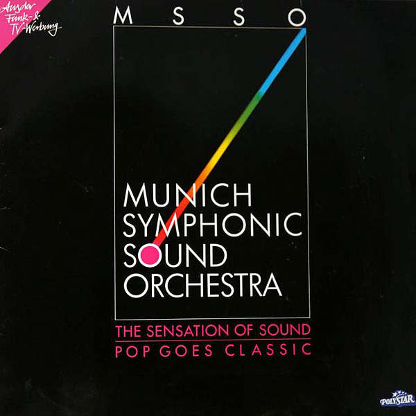 Munich Symphonic Sound Orchestra ‎– The Sensation Of Sound - Pop Goes Classic
