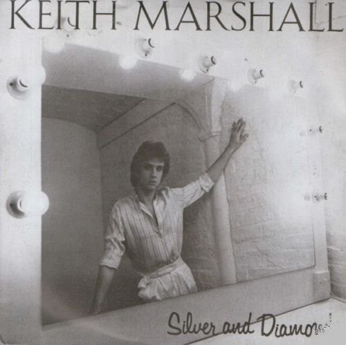 Keith Marshall ‎– Silver And Diamonds