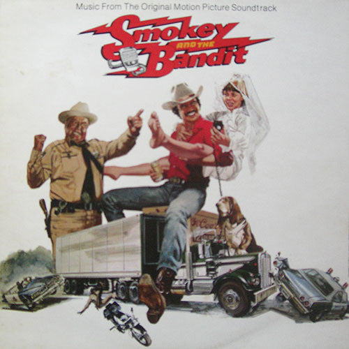 Various ‎– Smokey And The Bandit (Music From The Original Motion Picture Soundtrack)