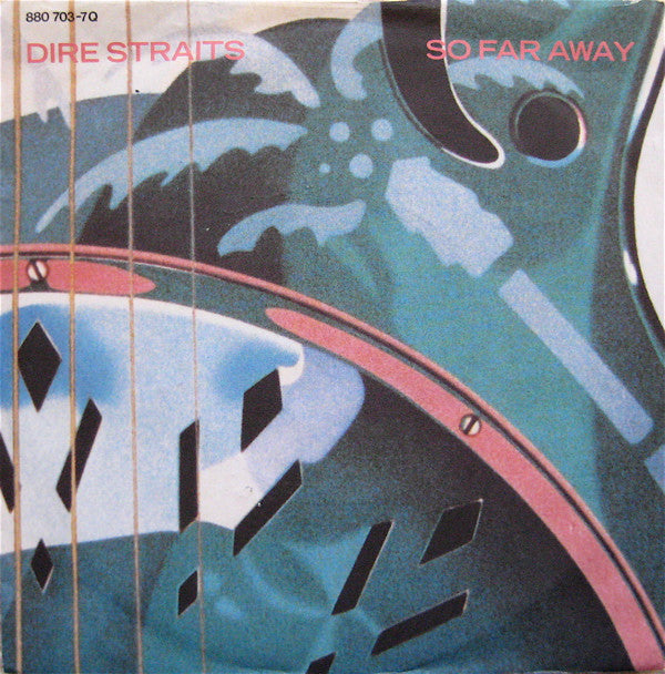 Dire Straits ‎– So Far Away