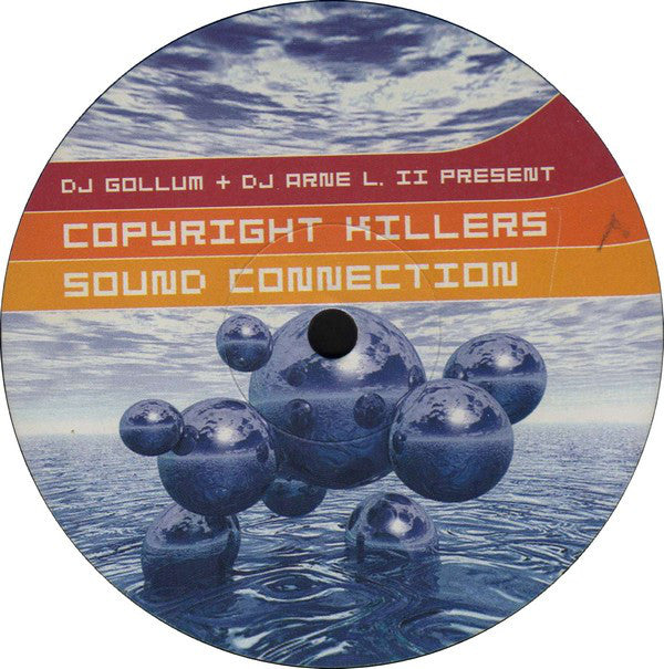DJ Gollum + DJ Arne L. II* Present Copyright Killers ‎– Sound Connection