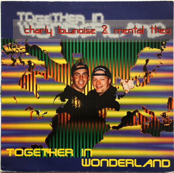 Charly Lownoise & Mental Theo ‎– Together In Wonderland