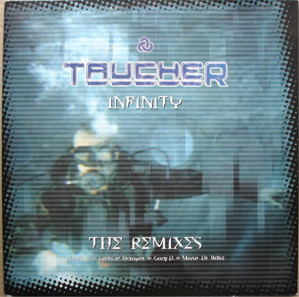 Taucher ‎– Infinity (The Remixes) 2LP