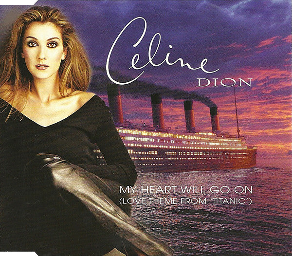 Celine Dion* ‎– My Heart Will Go On (Love Theme From