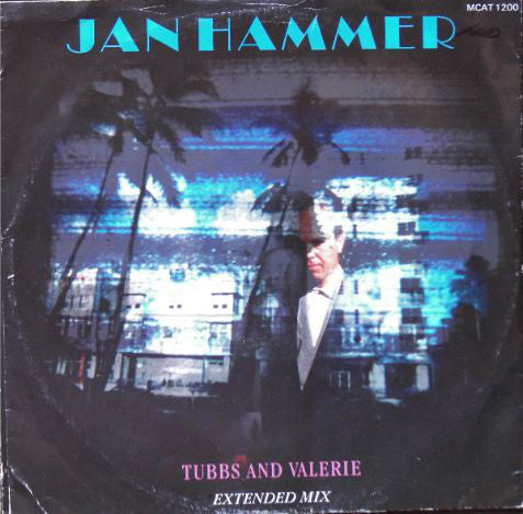 Jan Hammer ‎– Tubbs And Valerie